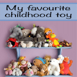 my favourite childhood toy My favorite childhood toy by rich (crofton maryland) one of my earliest memories comes from when i was four years old i had a very old peddle car that i used to.