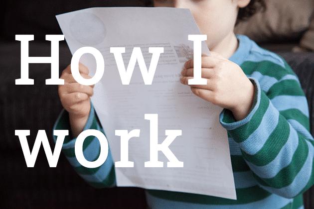 how-I-work