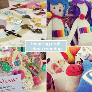 Inspiring craft ideas roundup