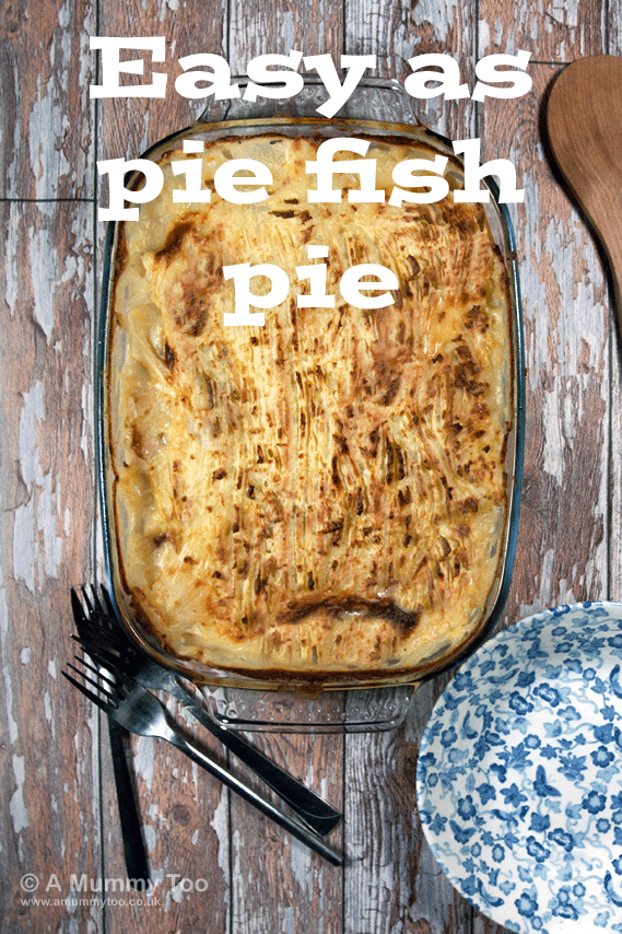 Easy as pie fish pie