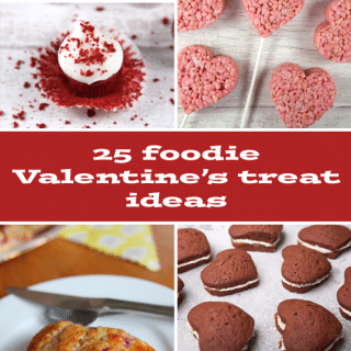 25 foodie Valentine's treat ideas