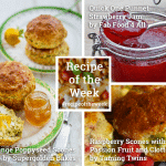 Jam and scones + #recipeoftheweek 31 May – 6 June