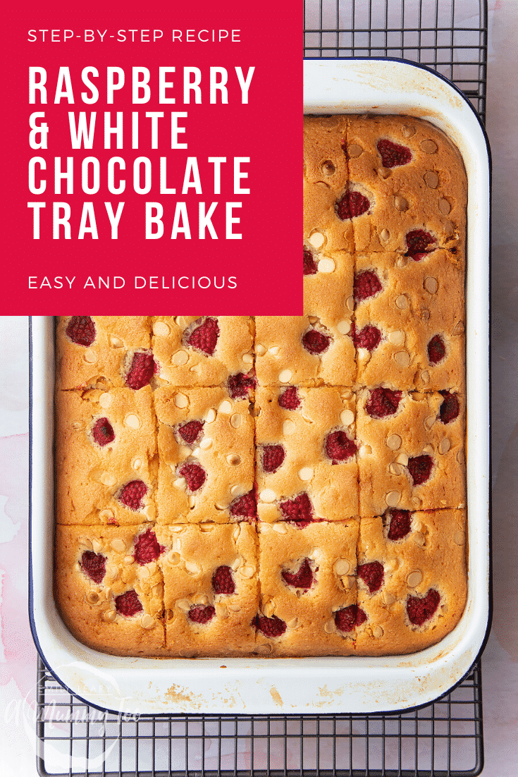 A raspberry and white chocolate traybake in a roasting tin, cut into 16 pieces. Caption reads: step-by-step recipe raspberry and white chocolate traybake easy and delicious