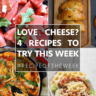 Four mouthwatering recipes for cheese lovers + #recipeoftheweek 20-26 Sept