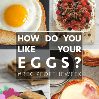 How do you like your eggs? + #recipeoftheweek 27 Sept – 3 Oct