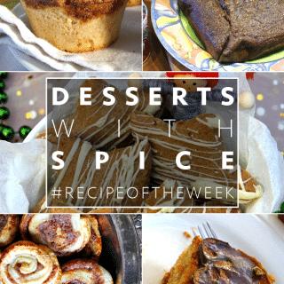 Desserts with spice + #recipeoftheweek 8-14 Nov