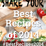 Share your best recipes of 2014 #bestrecipes2014