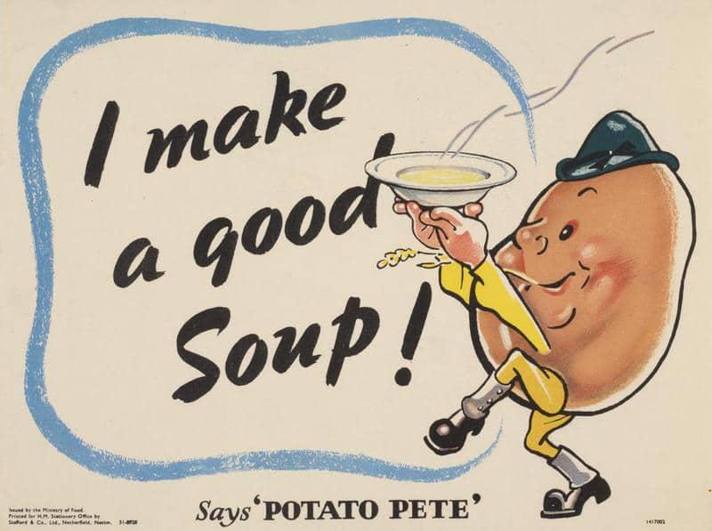 I_Make_a_Good_Soup_-_Says_Potato_Pete_Art.IWMPST6080