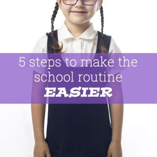 5 steps to make the school routine EASIER