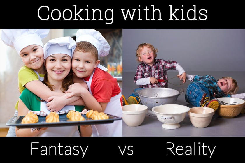 Cooking with kids - fantasy vs reality!