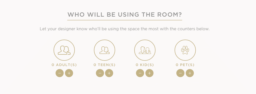 How the room will be used