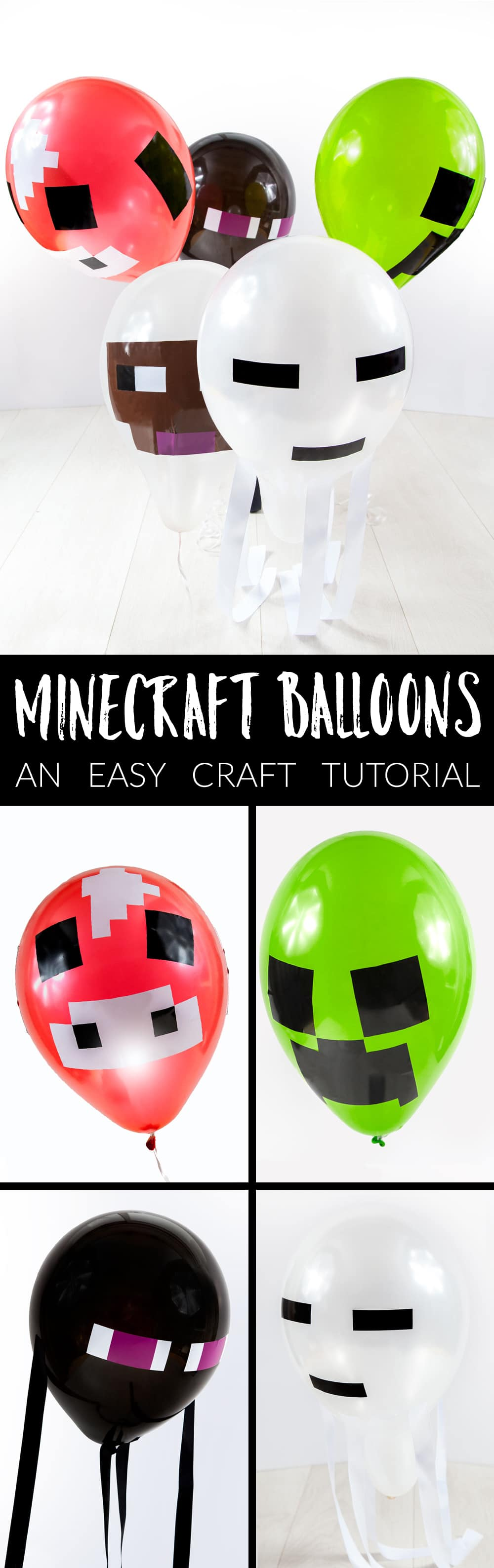 Front angle shot of minecraft balloons with text MINECRAFT BALLOONS AN EASY CRAFT TUTORIAL in the middle with collage of four red, black, green, and white balloons