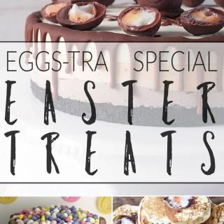Exceptional Easter treats + #recipeoftheweek 27 Feb – 4 Mar