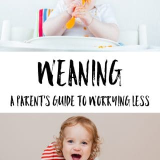 W is for weaning (not worrying!)