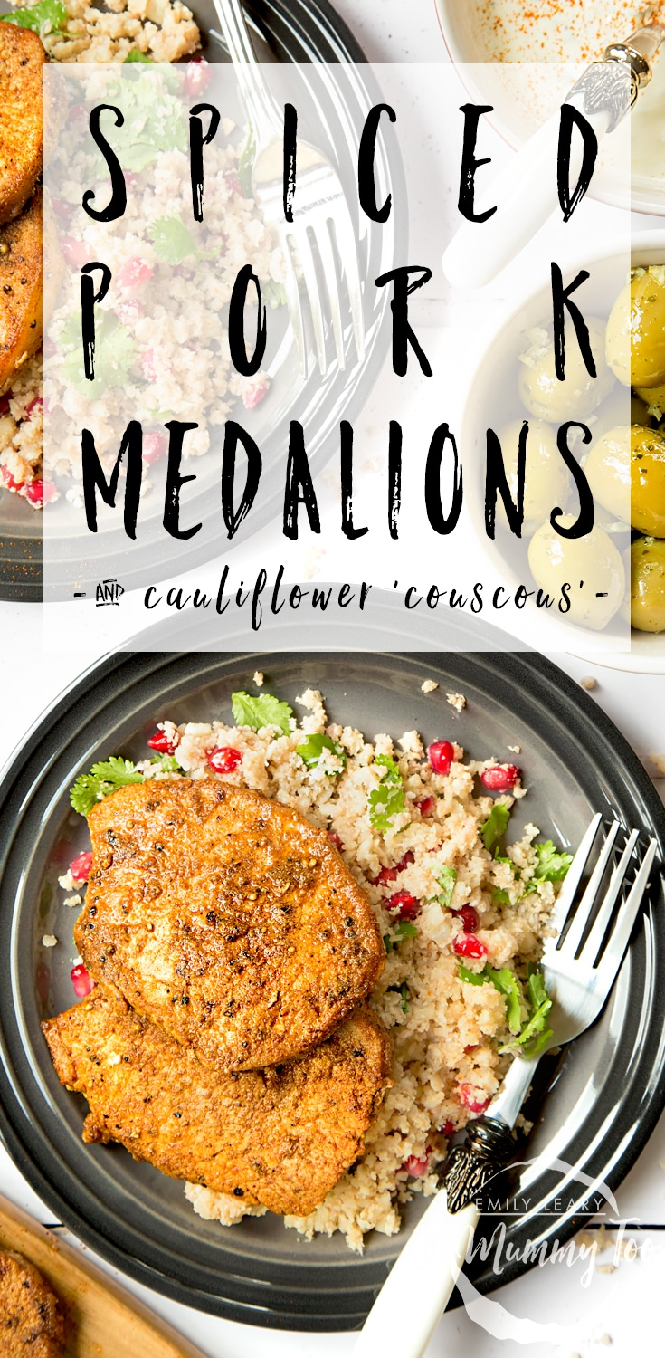 These spiced pork medallions are served with pomegranate jewelled cauliflower 'couscous' for a delicious, healthy dish! #recipe