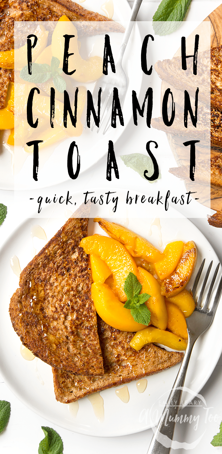 This cinnamon French toast is served with warm peaches - a perfect, warming and quick breakfast that's perfect for school mornings! Find the recipe at amummytoo.co.uk #recipe #breakfast #frenchtoast