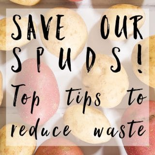 Save our spuds! Top tips to reduce potato waste