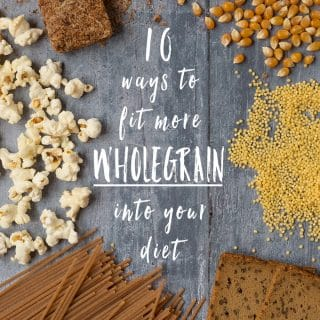 10 ways to fit more wholegrain into your diet in 2018