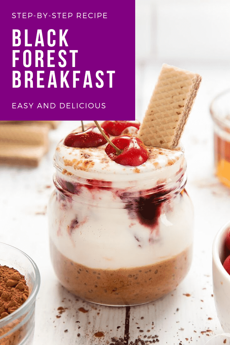 """""""graphic with text CHIA BLACK FOREST BREAKFAST QUICK RECIPE STEP-BY-STEP GUIDE above collage of overhead shot of a hand holding a tablespoon of cherry conserve above a jar of yogurt, front angle and overhead shot of Black Forest breakfast jar topped with cherries and Loacker Napolitaner"""""""