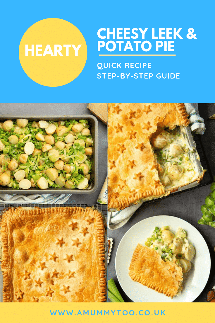Three process images of making the cheesy leek and potato pie. At the top of the image there's some text describing the image for Pinterest.