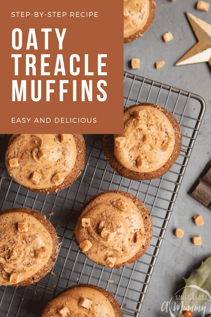 Graphic text STEP-BY-STEP RECIPE OATY TREACLE MUFFINS EASY AND DELICIOUS above Overhead shot of muffin served on a rack with a mummy too logo in the lower-right corner