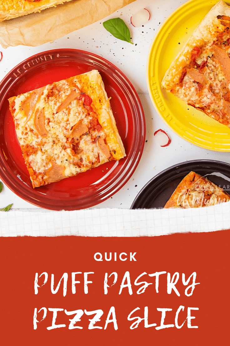 Three slices of puff pastry pizza on three different coloured plates. At the bottom there's some text describing the image for Pinterest.