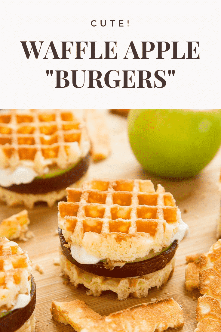 "graphic text CUTE! WAFFLE APPLE ""BURGERS"" Front angle shot of kid-friendly waffle apple burgers"