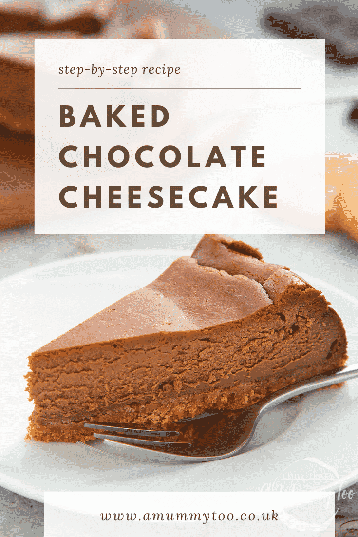 Side on view of a slice of chocolate cheesecake on a white plate with a fork on the side. At the top of the image there's some text describing the image for Pinterest.