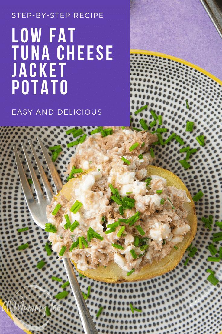 Low Fat Tuna Cheese Jacket Potato Recipe A Mummy Too