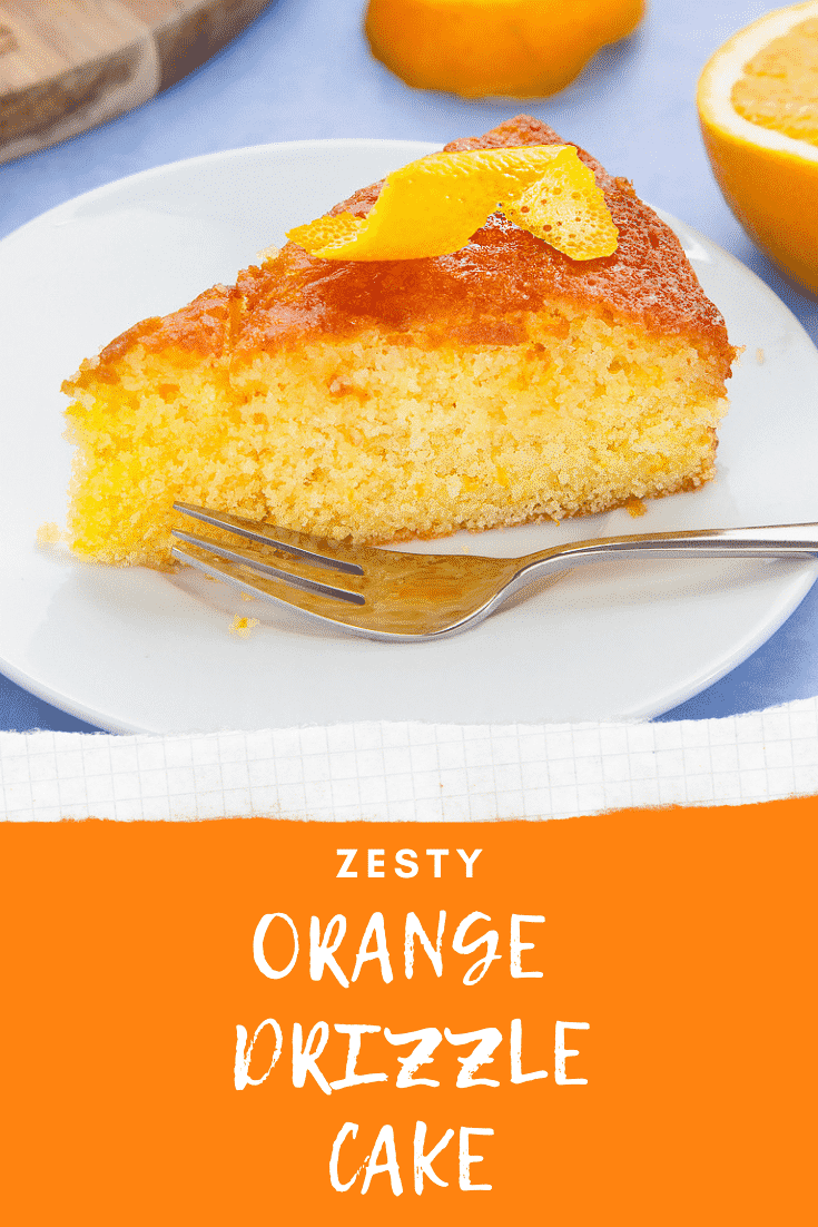 A slice of orange drizzle cake served on a small white plate. Caption reads: zesty orange drizzle cake