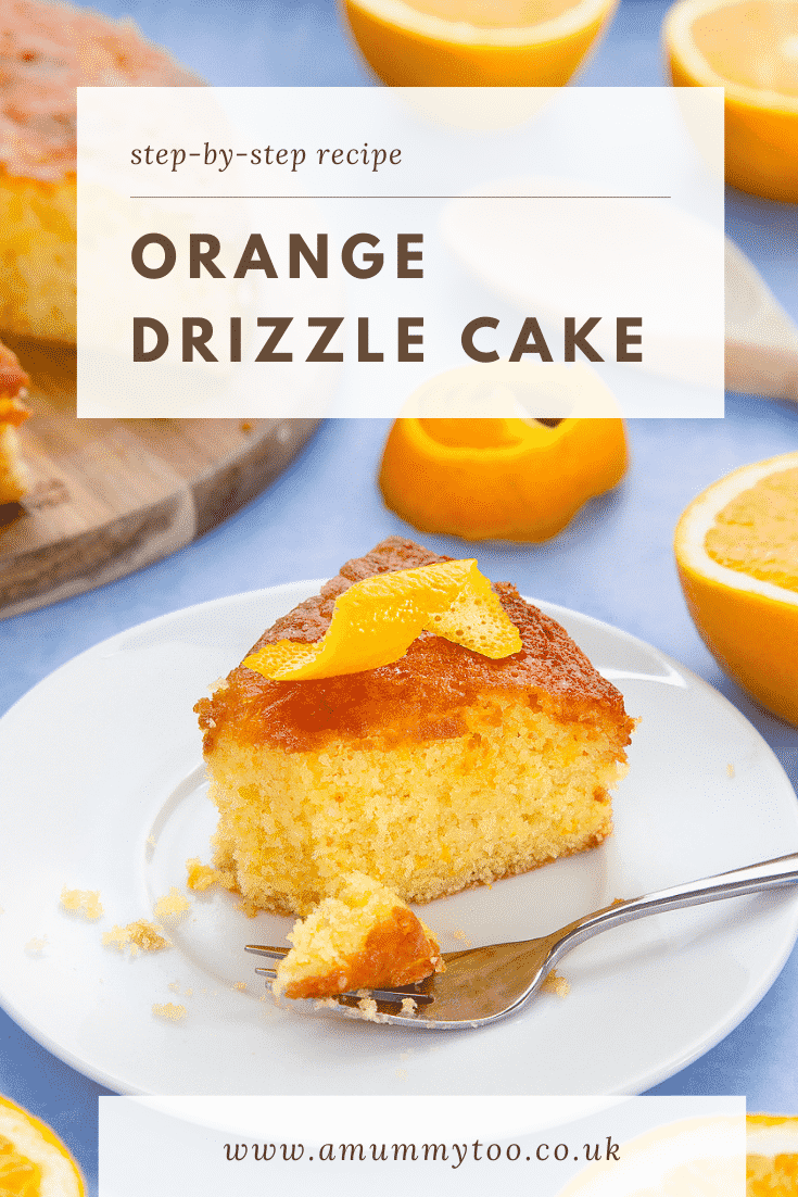 A slice of orange drizzle cake served on a small white plate. A fork rests among crumbs on the plate. Caption reads: step-by-step recipe orange drizzle cake