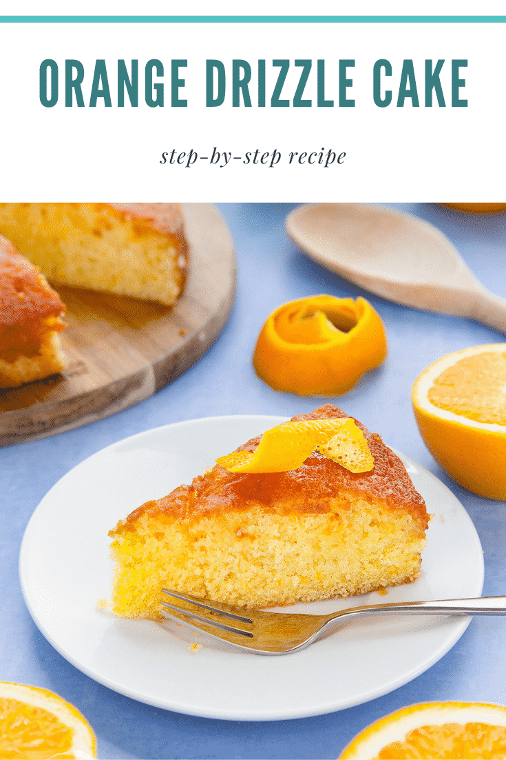 A slice of orange drizzle cake served on a small white plate. A fork rests on the plate. Caption reads: orange drizzle cake step-by-step recipe