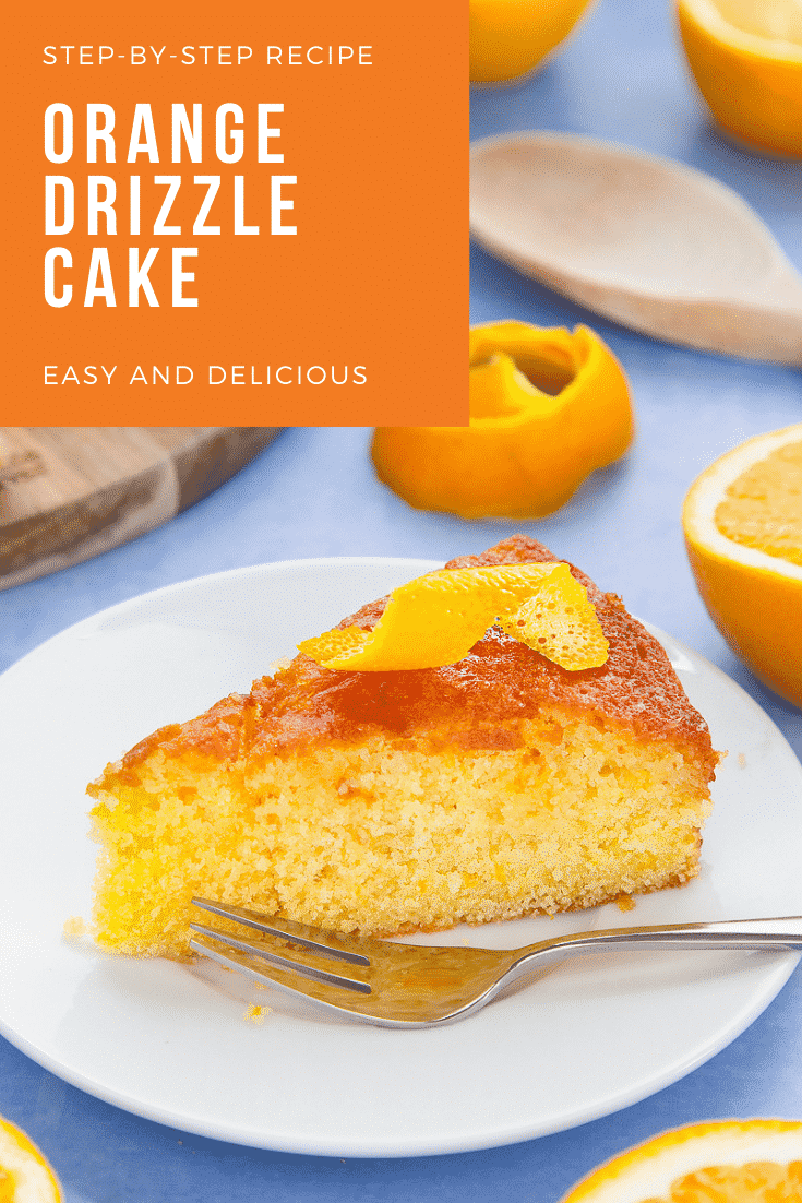 A slice of orange drizzle cake served on a small white plate. A fork rests on the plate. Caption reads: step-by-step recipe orange drizzle cake easy and delicious