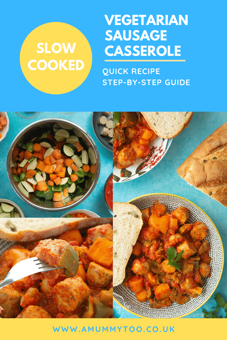 Process images of the Slow-cooked vegetarian sausage casserole. At the top of the image there's some white text on a blue background describing the image for Pinterest.
