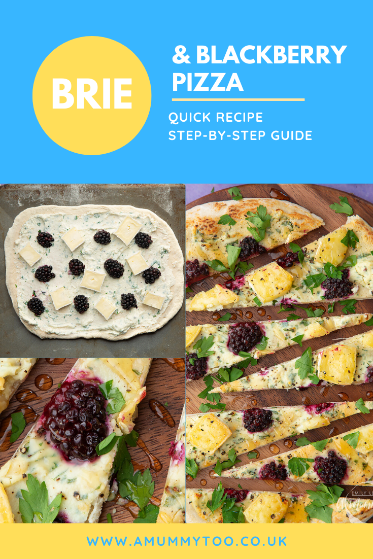Collage of images showing the making of brie and blackberry pizza, cooked on a metal baking sheet and served sliced on a wooden board. Caption reads: brie & blackberry pizza - quick recipe - step by step guide.