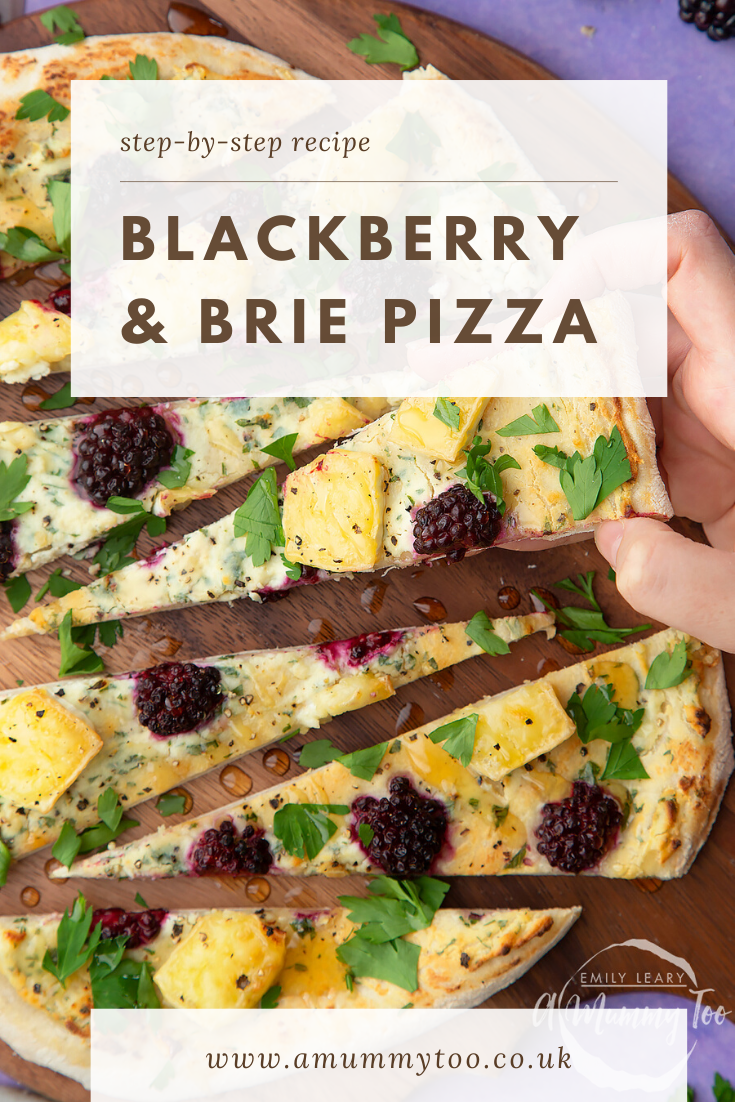 Brie and blackberry pizza sliced on a wooden board and scattered with fresh parsley and drizzled with honey. Caption reads: step by step recipe brie & blackberry pizza.
