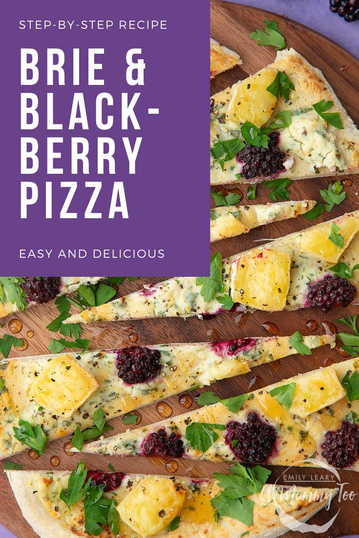 Brie and blackberry pizza sliced on a wooden board and scattered with fresh parsley and drizzled with honey. Caption reads: step by step recipe brie & blackberry pizza - easy and delicious