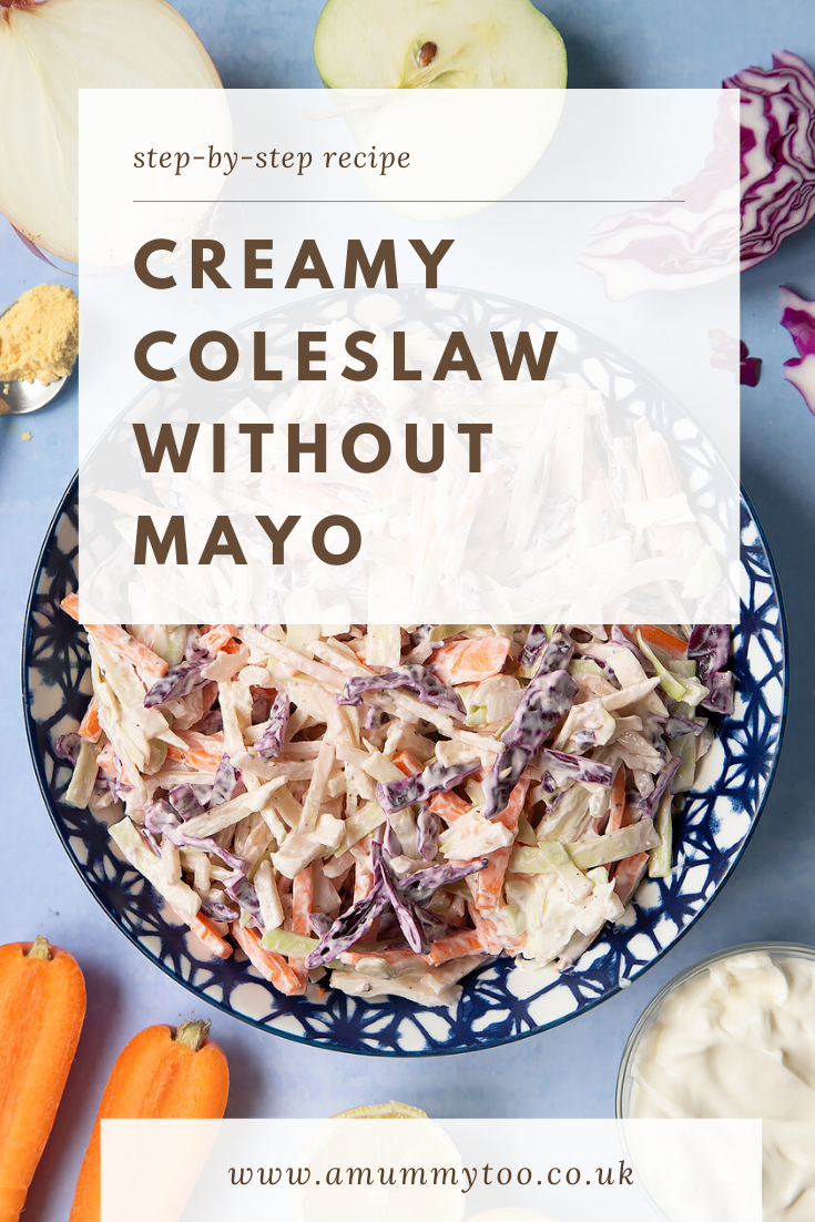 Creamy coleslaw without mayo served in a bowl. The bowl is surrounded by vegetables and creme fraiche. Caption reads: step-by-step creamy coleslaw without mayo.