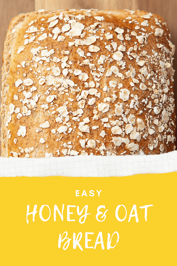 Close up of the easy honey and oat bread with text at the bottom of the image describing it for Pinterest.