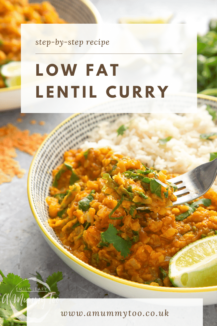 graphic text step-by-step recipe LOW FAT LENTIL CURRY above front angle shot of a fork picking up lentil curry with lime on the side and website URL below