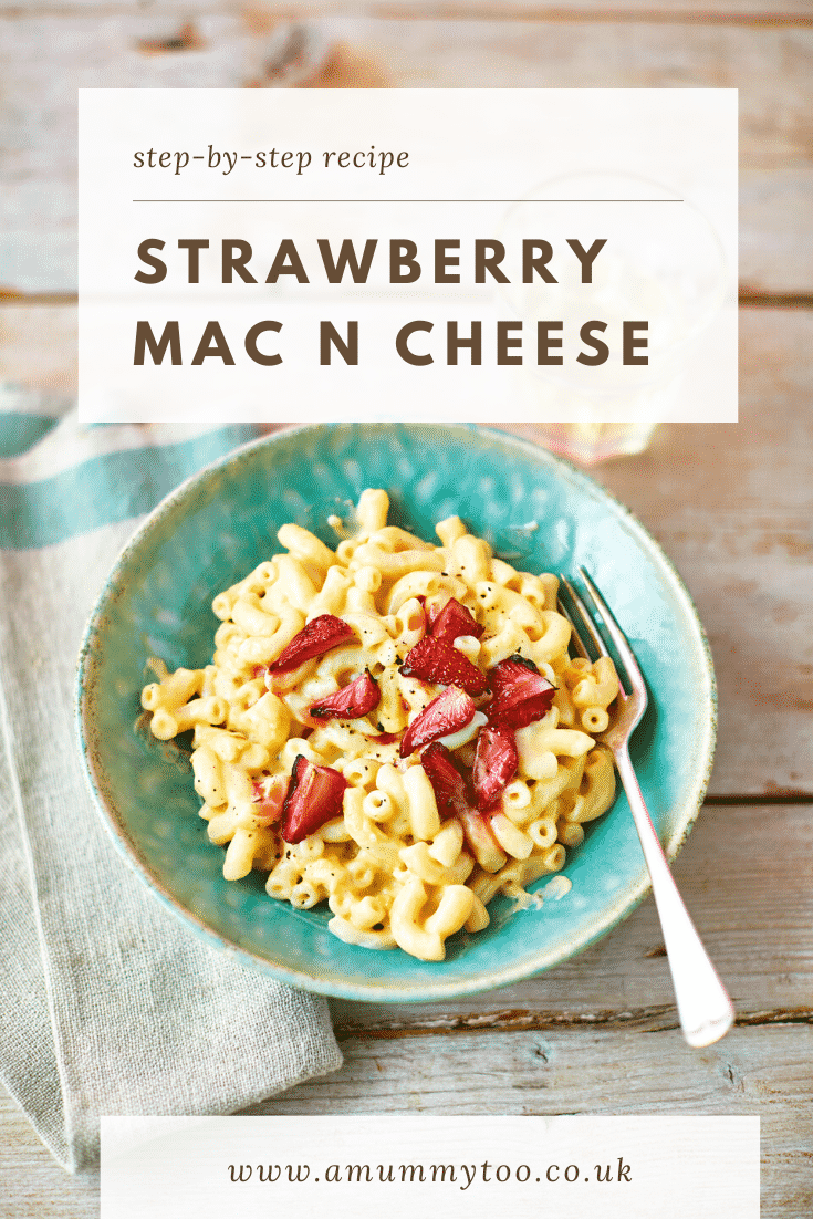 A bowl of strawberry pasta: macaroni in a cheese and butternut squash sauce, topped with roasted balsamic strawberries. Caption reads: step-by-step strawberry mac n cheese