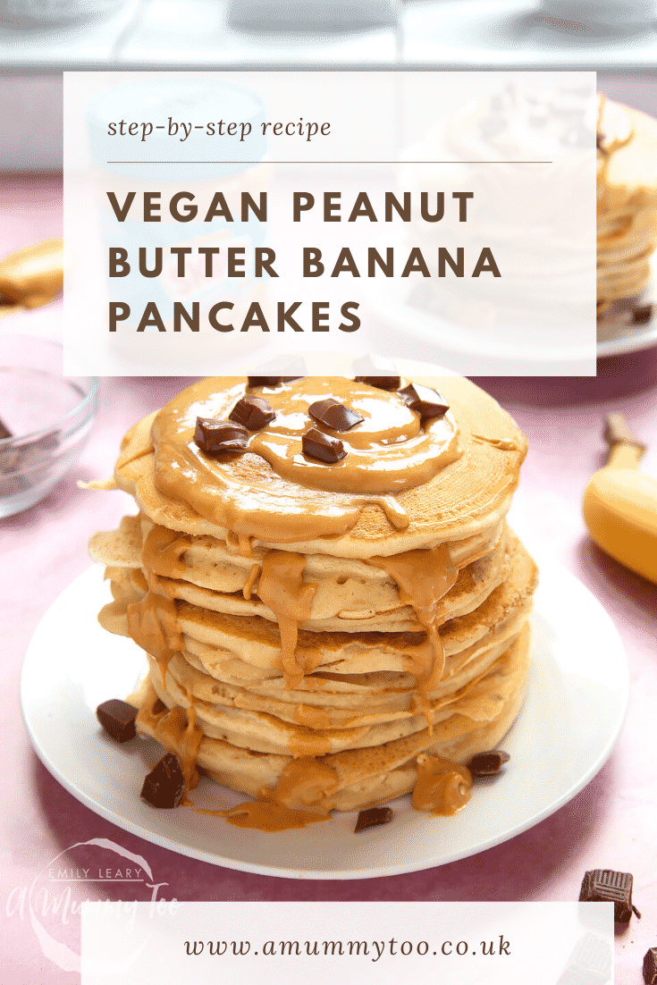A stack of vegan peanut butter banana pancakes on a white plate. The stack is drizzled with more peanut butter and scattered with chunks of vegan chocolate. The caption reads: step-by-step-recipe vegan peanut butter banana pancakes.