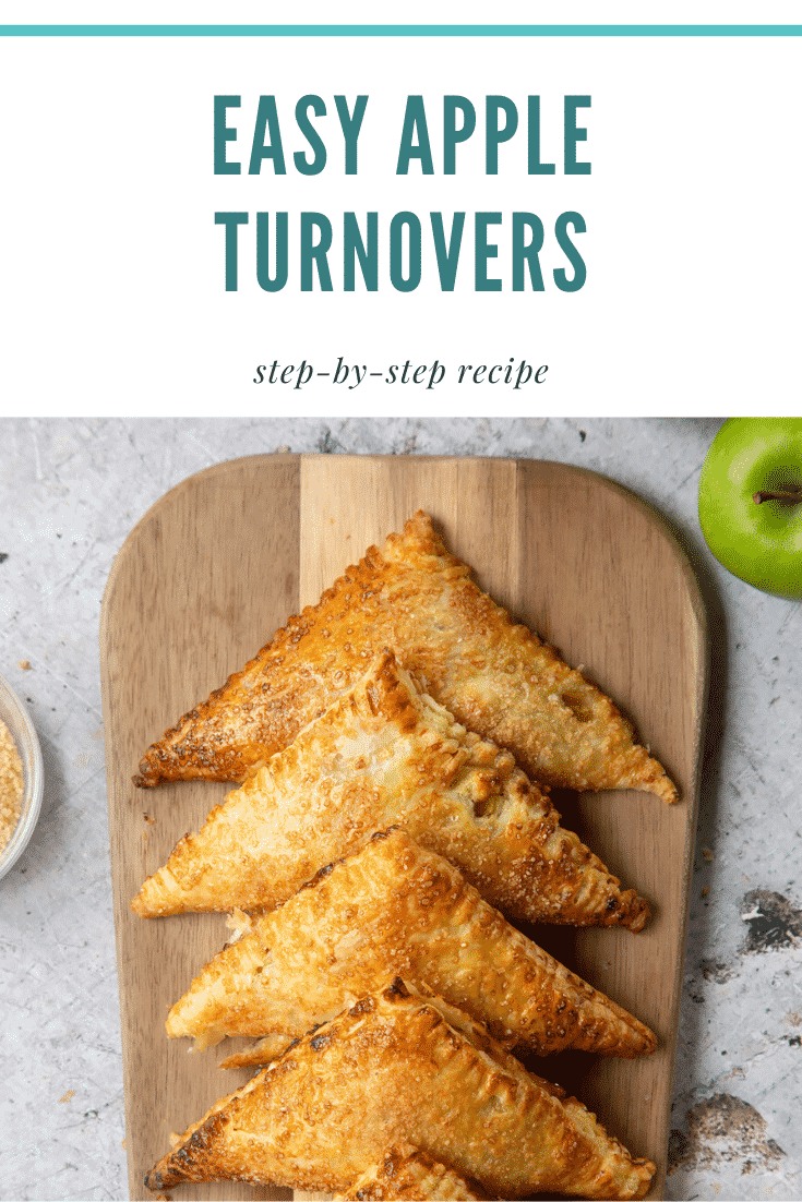 graphic text EASY APPLE TURNOVERS step-by-step recipe above overhead shot of apple cinnamon turnovers served on a wooden plate