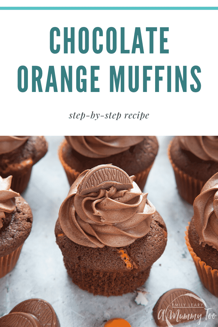 graphic text CHOCOLATE ORANGE MUFFINS step-by-step recipe Front angle shot of chocolate orange muffins topped with chocolate orance bars
