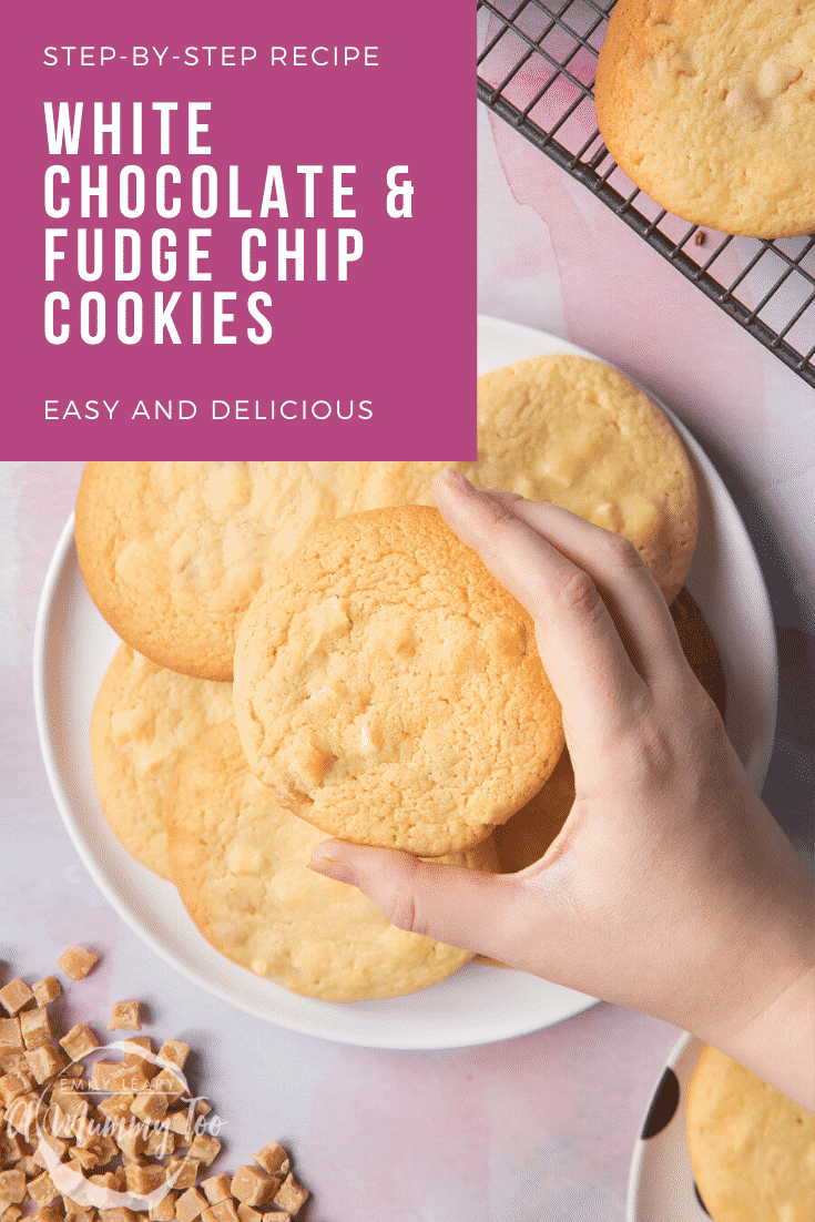 graphic text STEP-BY-STEP RECIPE WHITE CHOCOLATE & FUDGE CHIP COOKIES EASY AND DELICIOUS above overhead shot of a hand holding a white chocolate & fudge chip cookie