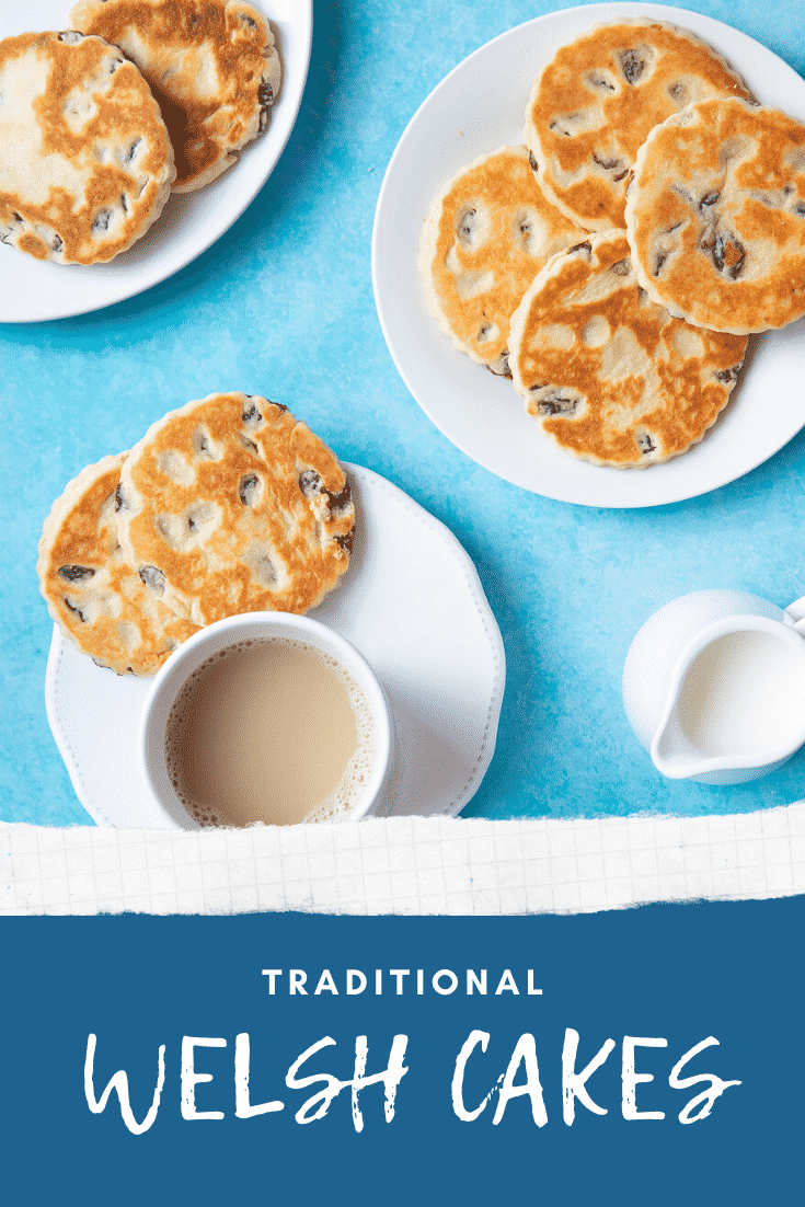 Welsh cakes on three white plates and a cup of tea. The caption reads: traditional Welsh cakes