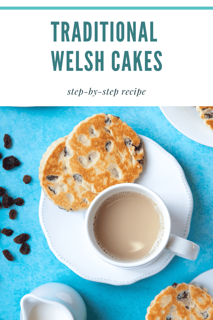Welsh cakes on a white plate and a cup of tea. The caption reads: traditional Welsh cakes step-by-step recipe