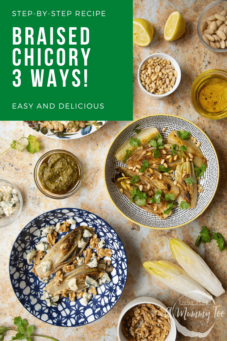 Three bowls of braised chicory with ingredients scattered around. Caption reads: step-by-step recipe braised chicory 3 ways easy and delicious
