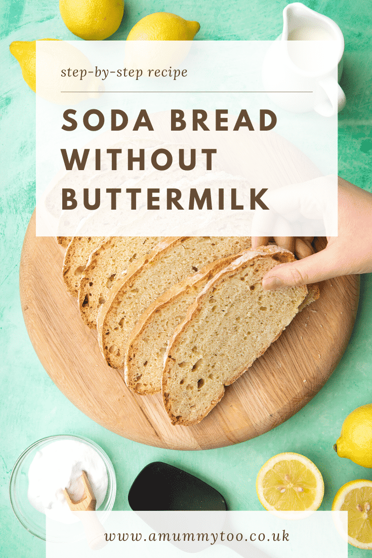 Slices of soda bread on a wooden board. Caption reads: step-by-step recipe soda bread without buttermilk