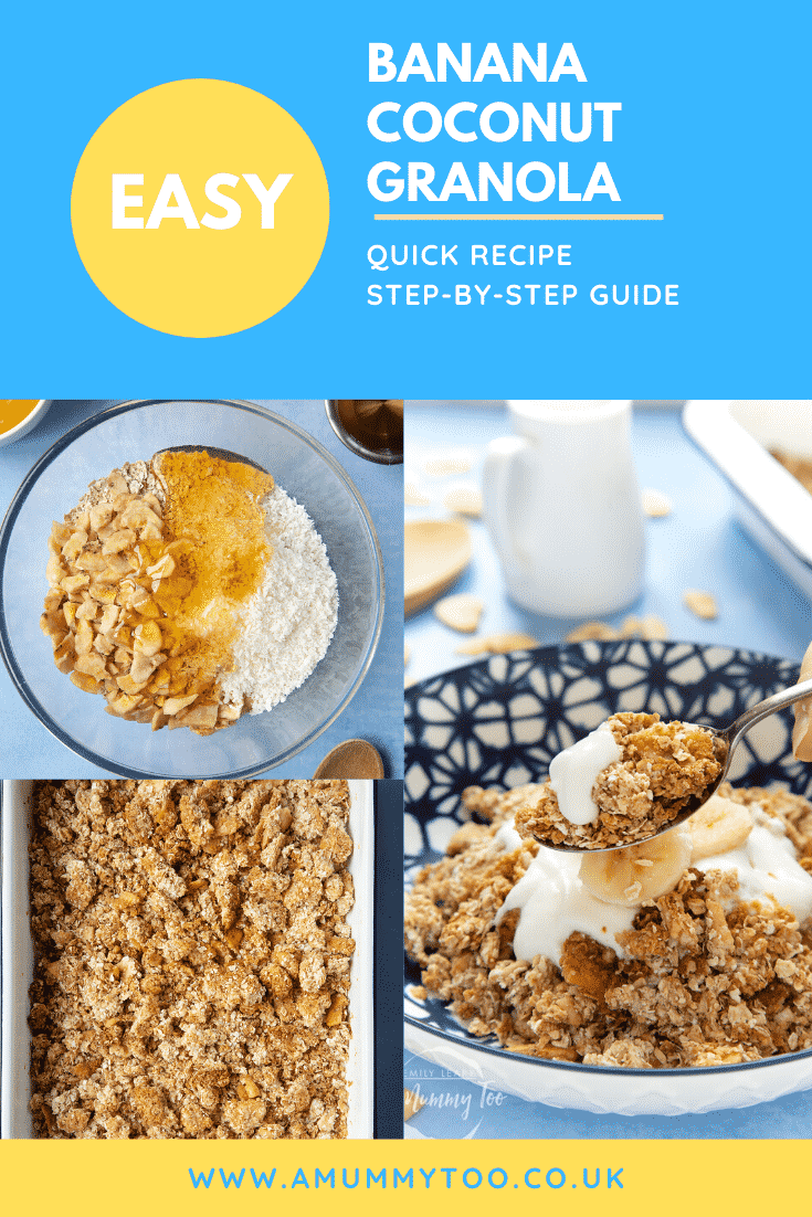 A collage of images showing the making and serving of a banana coconut granola recipe. Caption reads: Easy banana coconut granola - quick recipe - step-by-step guide